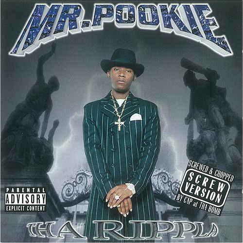 Tha Rippla: Chopped and Screwed by Mr. Pookie
