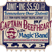 Live at Harpo's Detroit 1980 by The Magic Band