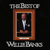 The Best of Willie Banks: Memorial Album by Willie Banks and the Messengers