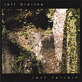 Lost Terrain by Jeff Greinke