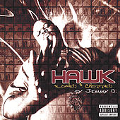Hawk : Slowed And Chopped by H.A.W.K.