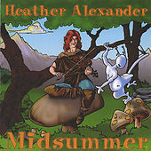 Midsummer by Heather Alexander