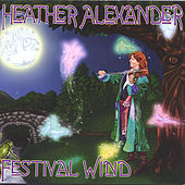 Festival Wind by Heather Alexander