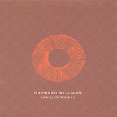 Uphill/Downhill by Hayward Williams