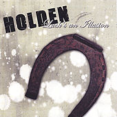Luck's An Illusion by Holden