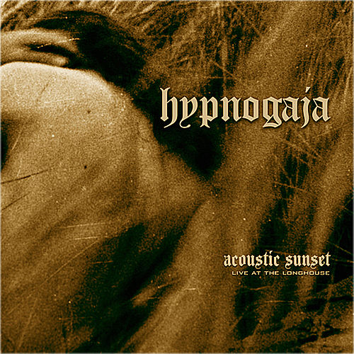Acoustic Sunset - Live At The Longhouse by Hypnogaja