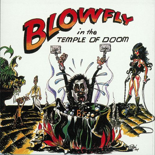 Blowfly In The Temple of Doom by Blowfly