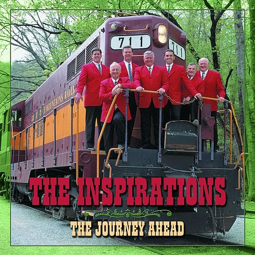 The Journey Ahead by The Inspirations (Gospel)