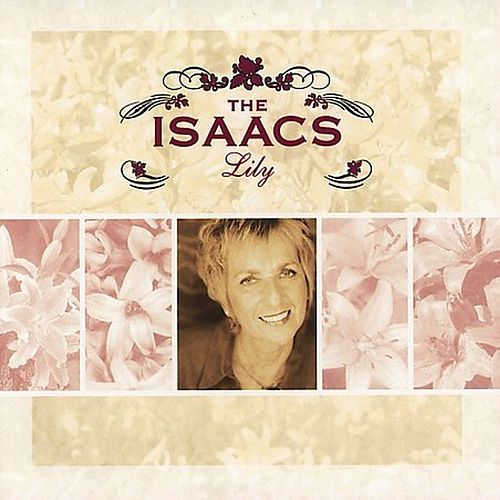 Lily by The Isaacs