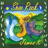 Shoe Rock by James K
