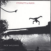 Eternity & Main by Jack Williams