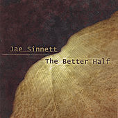 The Better Half by Jae Sinnett