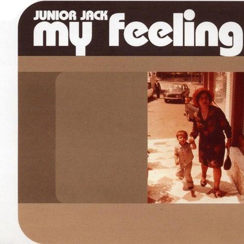 My Feeling by Junior Jack