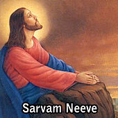 Sarvam Neeve by Various Artists
