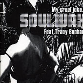My Cruel Joke by Soulwax