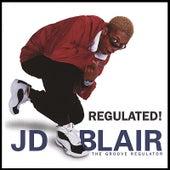Regulated! by J.D. Blair