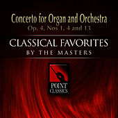 Concerto For Organ And Orchestra Op. 4, Nos 1, 4 And 13 by Camerata Romana