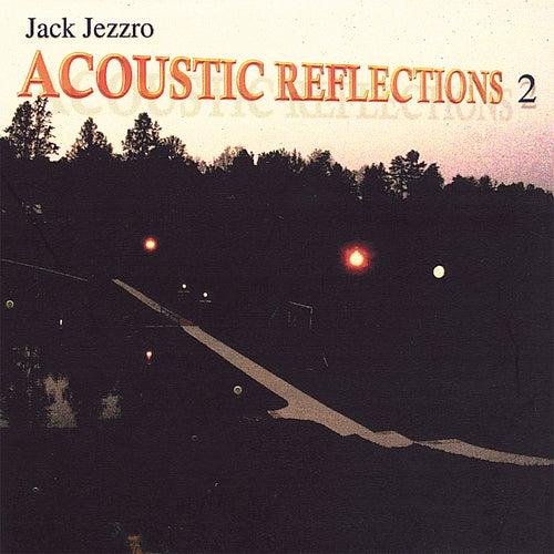 Acoustic Reflections 2 by Jack Jezzro