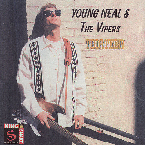 Thirteen by Young Neal & The Vipers