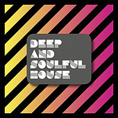 Deep and Soulful House by Various Artists