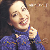 Abundantly by Jennifer Lamountain
