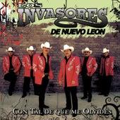 Con Tal De Que Me Olvides by Los Invasores De Nuevo Leon