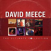 David Meece: The Ultimate Collection by David Meece