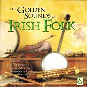 The Golden Sounds of Irish Folk by Various Artists