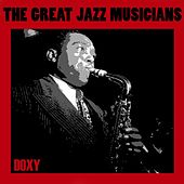 The Great Jazz Musicians (Doxy Collection) von Various Artists