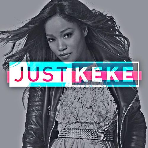 Just Keke (Theme) by Keke Palmer