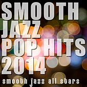 Smooth Jazz Pop Hits 2014 by Smooth Jazz Allstars