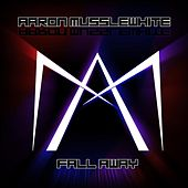 Fall Away by Various Artists