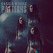 Patterns by Cassie Steele