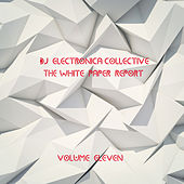 DJ Electronica Collective: The White Paper, Vol. 11 by Various Artists