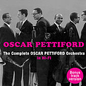 The Complete Oscar Pettiford Orchestra ‎in Hi-Fi (Bonus Track Version) by Oscar Pettiford