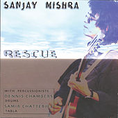 Rescue by Sanjay Mishra