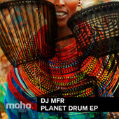 Planet Drum EP by DJ MFR