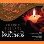 El Trío Los Panchos / Por Siempre Boleros by Trío Los Panchos