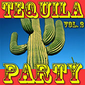 Tequila Party, Vol. 2 von Various Artists