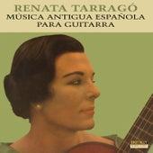 Música Antigua Española Para Guitarra by Renata Tarragó