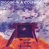 Diggin' in a Colemine by Various Artists