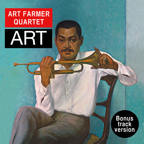 Art (Bonus Track Version) by Art Farmer