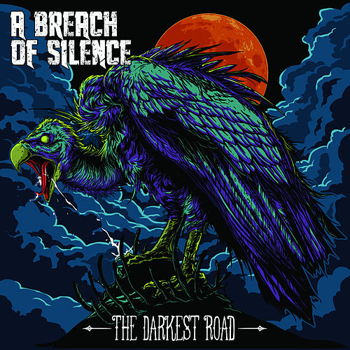 The Darkest Road by A Breach Of Silence