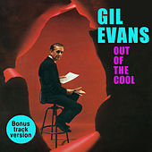 Out of the Cool (Bonus Track Version) by Gil Evans
