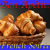 Bon Apétit: French Soirée by Spirit