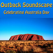 Outback Soundscape: Celebrating Australia Day by Spirit