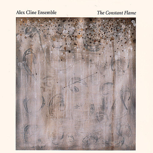 The Constant Flame by Alex Cline Ensemble