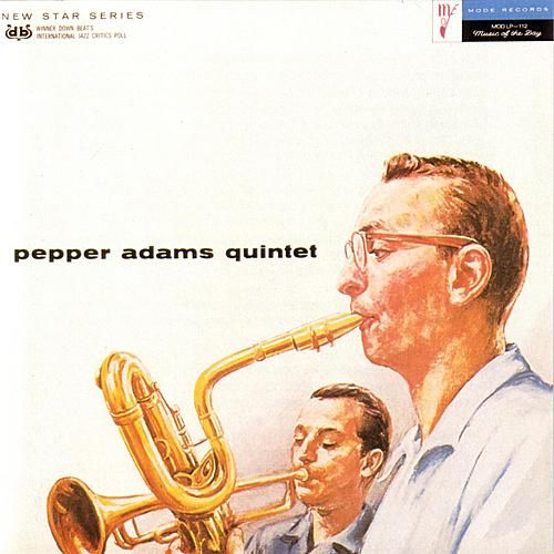 Pepper Adams Quintet by Pepper Adams