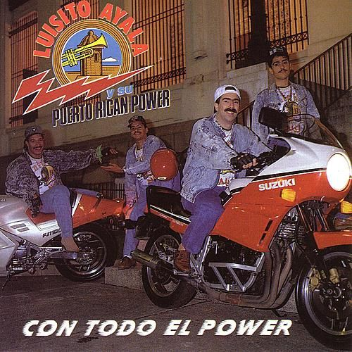 Con Todo El Power by Luisito Ayala Y Su...