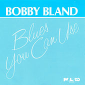 Blues You Can Use von Bobby Blue Bland